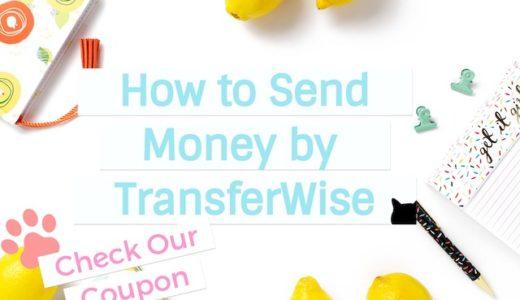 【海外送金】Transferwiseで安く早く送金しちゃおう!